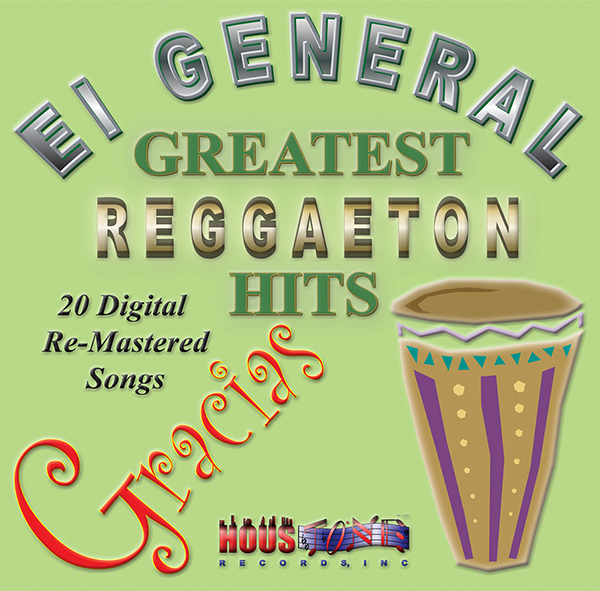 Gracias,El General Greatest Reggaeton Hits