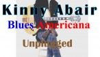Kinny Abair Blues Americana Unplugged