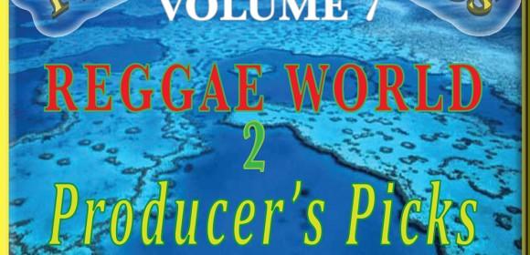 Timeless Classics Volume VII. Reggae World Part 2-Producer's, Picks
