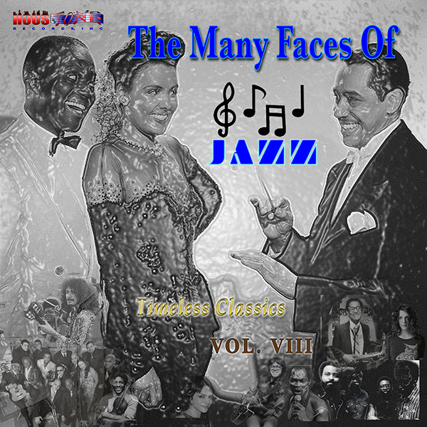 Timeless Classics Volume VIII-The Many Faces Of Jazz