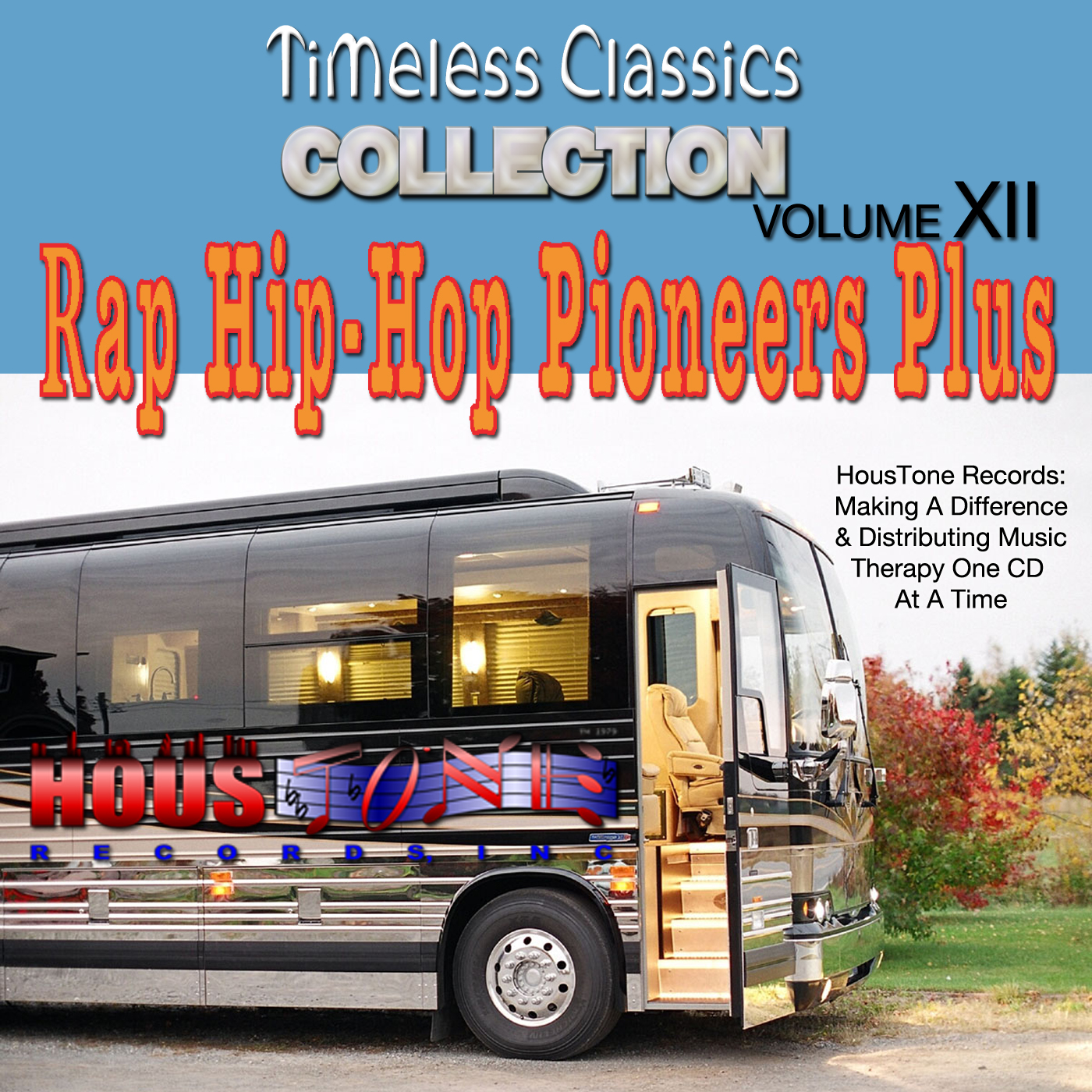 TIMELESS CLASSICS VOLUME XII RAP HIP HOP PIONEERS PLUS